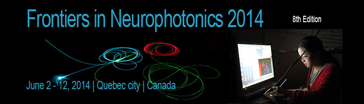 Frontiers in Neurophotonics Summer School 2014